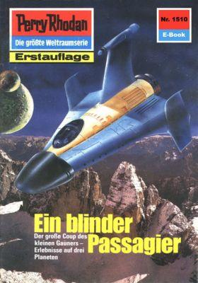 Perry Rhodan-Zyklus Die Linguiden Band 1510: Ein blinder Passagier (Heftroman), Clark Darlton