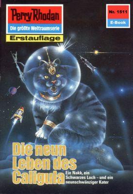 Perry Rhodan-Zyklus Die Linguiden Band 1511: Die neun Leben des Caligula (Heftroman), Ernst Vlcek