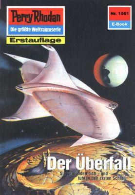 Perry Rhodan-Zyklus Die Linguiden Band 1561: Der Überfall (Heftroman), H.G. Ewers