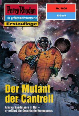 Perry Rhodan-Zyklus Die Tolkander Band 1806: Der Mutant der Cantrell (Heftroman), Peter Griese