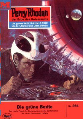 Perry Rhodan-Zyklus M 87 Band 364: Die grüne Bestie (Heftroman), H.G. Ewers