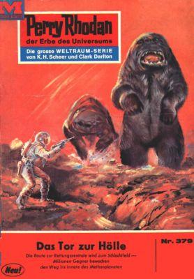 Perry Rhodan-Zyklus M 87 Band 379: Das Tor zur Hölle (Heftroman), Kurt Mahr
