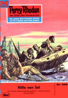 Perry Rhodan-Zyklus M 87 Band 386: Hilfe von Sol (Heftroman), William Voltz