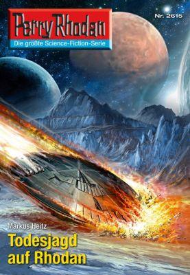 Perry Rhodan-Zyklus Neuroversum Band 2615: Todesjagd auf Rhodan (Heftroman), Markus Heitz
