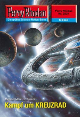 Perry Rhodan-Zyklus Stardust Band 2521: Kampf um KREUZRAD (Heftroman), Michael Marcus Thurner