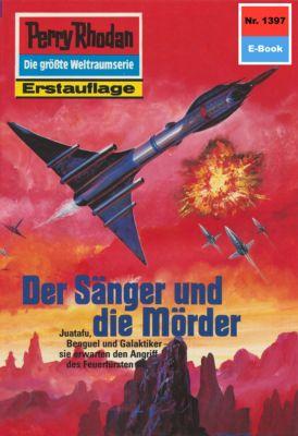 Perry Rhodan-Zyklus Tarkan Band 1397: Der Sänger und die Mörder (Heftroman), Robert Feldhoff