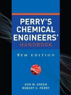 Perry's Chemical Engineers' Handbook, Donald W. Green, Robert H. Perry
