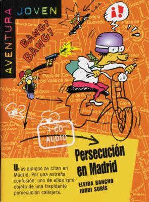 Persecucion en Madrid, m. Audio-CD, Elvira Sancho, Jordi Surís