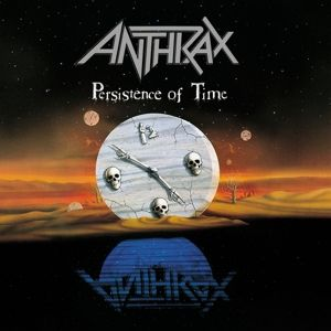 Persistence Of Time, Anthrax