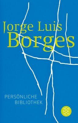 Persönliche Bibliothek, Jorge Luis Borges
