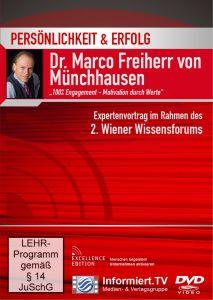 Persönlichkeit & Erfolg: 100% Engagement - Motivation durch Werte, Marco von Münchhausen