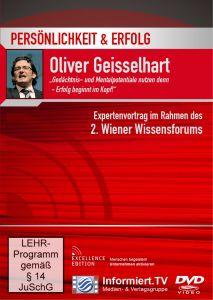 Persönlichkeit & Erfolg: Gedächtnis- und Mentalpotenziale nutzen!, Oliver Geisselhart