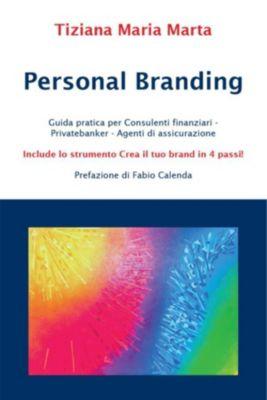 Personal Branding, Tiziana Maria Marta