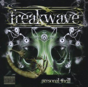 Personal Thrill, Freakwave