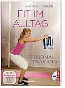Personal Training Fit im Alltag + DVD