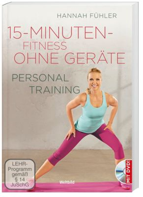 Personal Training Fit ohne Geräte für Frauen + DVD, Hannah Fühler