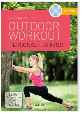 Personal Training Outdoor Workout + DVD, Hannah Fühler