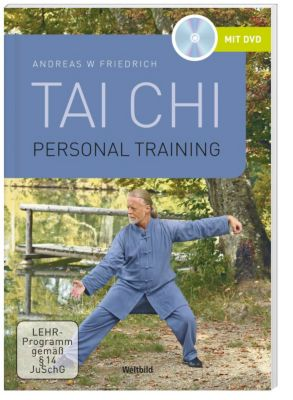 Personal Training Tai Chi + DVD, Andreas W Friedrich