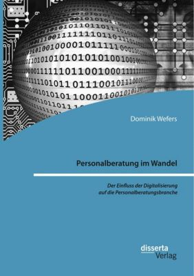 Personalberatung im Wandel, Dominik Wefers