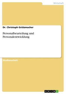 Personalbeurteilung und Personalentwicklung, Dr. Christoph Grützmacher