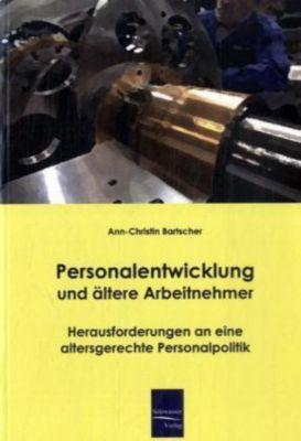 Personalentwicklung und ältere Arbeitnehmer, Ann-Christin Bartscher