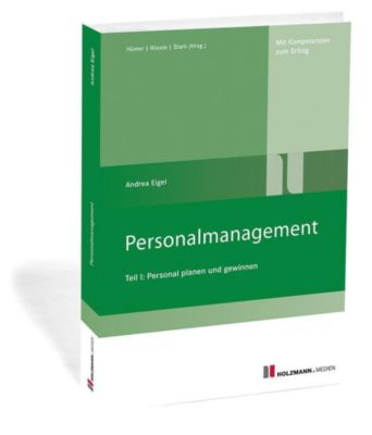 Personalmanagement: .1 Personal planen und gewinnen - Andrea Eigel  