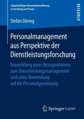 Personalmanagement aus Perspektive der Dienstleistungsforschung, Stefan Döring