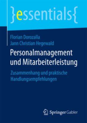 Personalmanagement und Mitarbeiterleistung, Florian Dorozalla, Jann Christian Hegewald