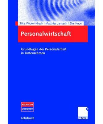 Personalwirtschaft, Silke Wickel-Kirsch, Matthias Janusch, Elke M. Knorr