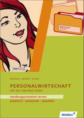 Personalwirtschaft mit der interRad GmbH, Georg Abraham, Werner Nemeth, Rolf Schalk