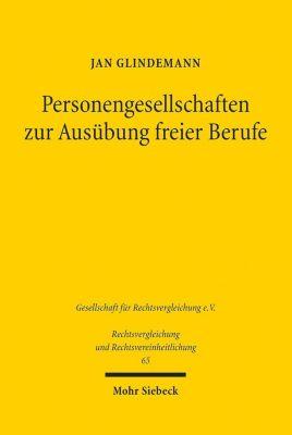 Personengesellschaften zur Ausübung freier Berufe - Jan Glindemann |