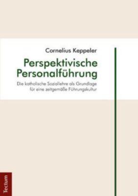 Perspektivische Personalführung, Cornelius Keppeler
