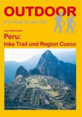 Peru: Inka Trail und Region Cusco, Lars Schneider