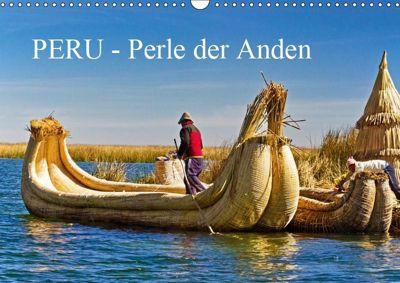 Peru - Perle der Anden (Wandkalender 2019 DIN A3 quer), Harry Müller