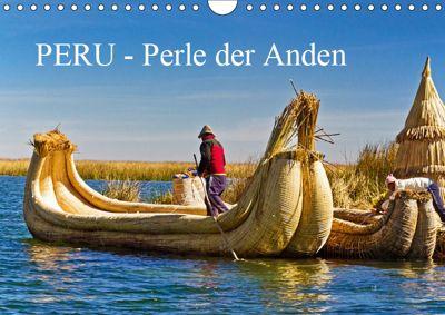 Peru - Perle der Anden (Wandkalender 2019 DIN A4 quer), Harry Müller