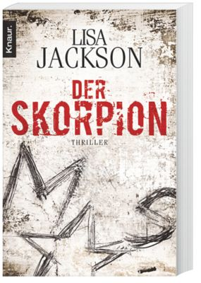 Pescoli & Alvarez Band 1: Der Skorpion, Lisa Jackson
