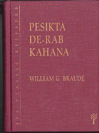 Pesikta de-Rab Kahana, William G. Braude