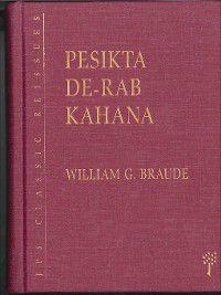 Pesikta de-Rab Kahana, William G. Braude