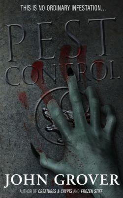 Pest Control-A Short Story, John Grover