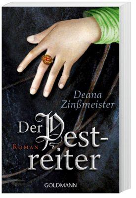 Pest-Trilogie Band 2: Der Pestreiter - Deana Zinßmeister |