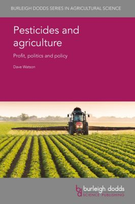 Pesticides and agriculture, Dave Watson