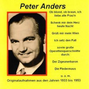 Peter Anders, Peter Anders