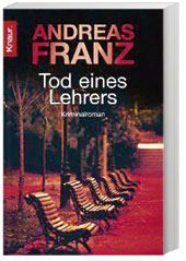 Peter Brandt Band 1: Tod eines Lehrers - Andreas Franz |