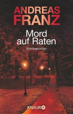 Peter Brandt Band 2: Mord auf Raten - Andreas Franz |