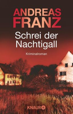 Peter Brandt Band 3: Schrei der Nachtigall - Andreas Franz pdf epub