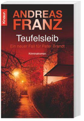Peter Brandt Band 4: Teufelsleib - Andreas Franz |