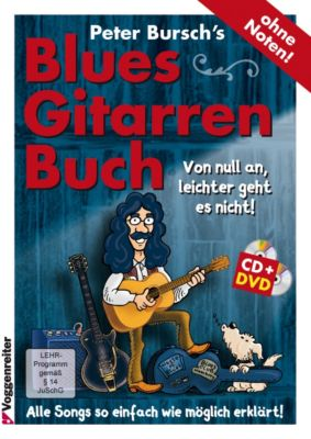 Peter Bursch's Blues-Gitarrenbuch, m. Audio-CD u. DVD, Peter Bursch