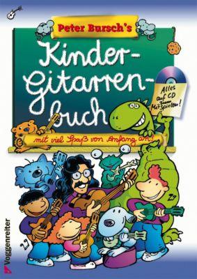 Peter Bursch's Kinder-Gitarrenbuch, m. Audio-CD, Peter Bursch