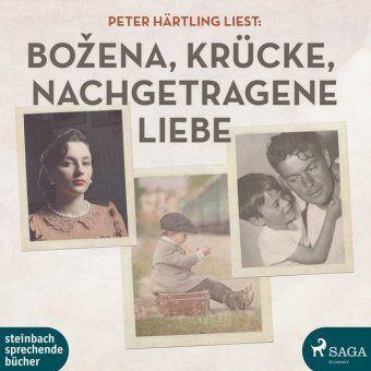 Peter Härtling liest: Bozena / Krücke / Nachgetragene Liebe, 2 MP3-CDs, Peter Härtling