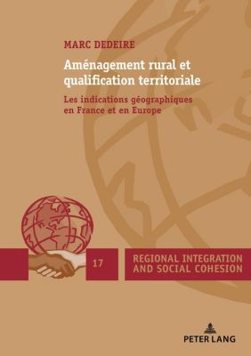 Peter Lang AG, Internationaler Verlag der Wissenschaften: Aménagement rural et qualification territoriale, Marc Dedeire